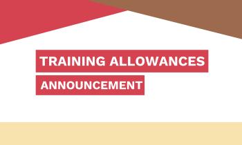 Announcement: Training Allowances