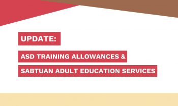 UPDATE: ASD Training Allowance & Vocational Training Centres